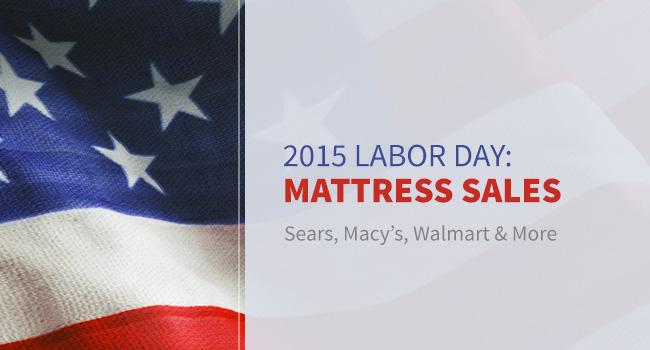 Compare Labor Day 2015 Mattress Sales: Sears, Macy's, Walmart & More