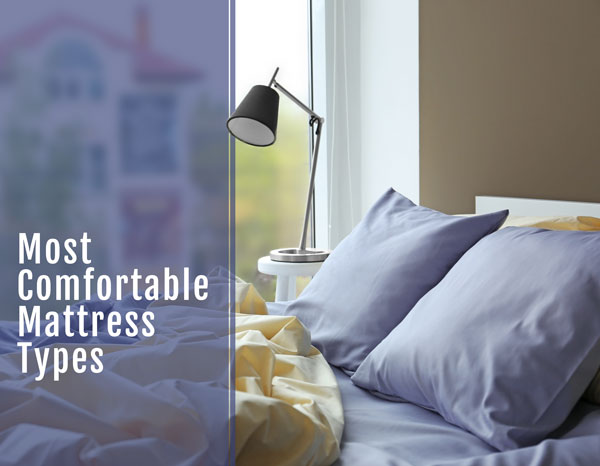 Most comfortable mattress types