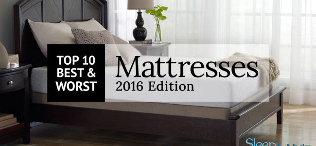 Find Your Best Mattress Reviews: The Top 10 and Worst 10 Beds of 2016