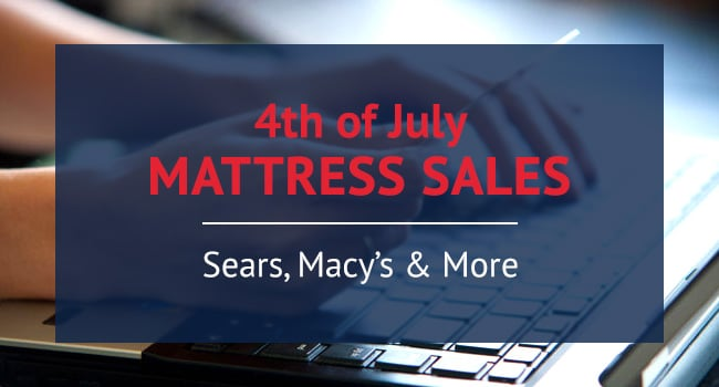 4th of July Sales on Mattresses From Sears, Macy's & More