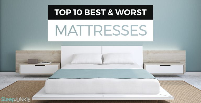 10 Worst and Best Mattresses of 2017