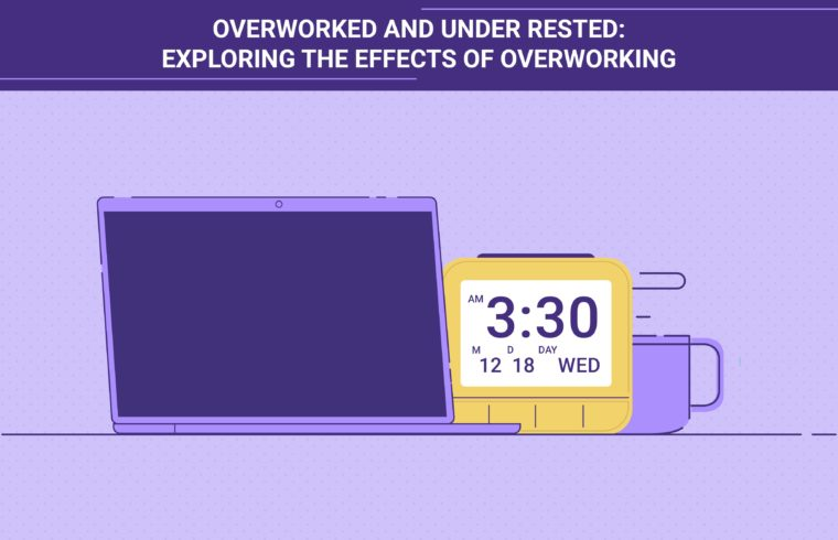Overworked and Under Rested: Exploring the Effects of Overworking