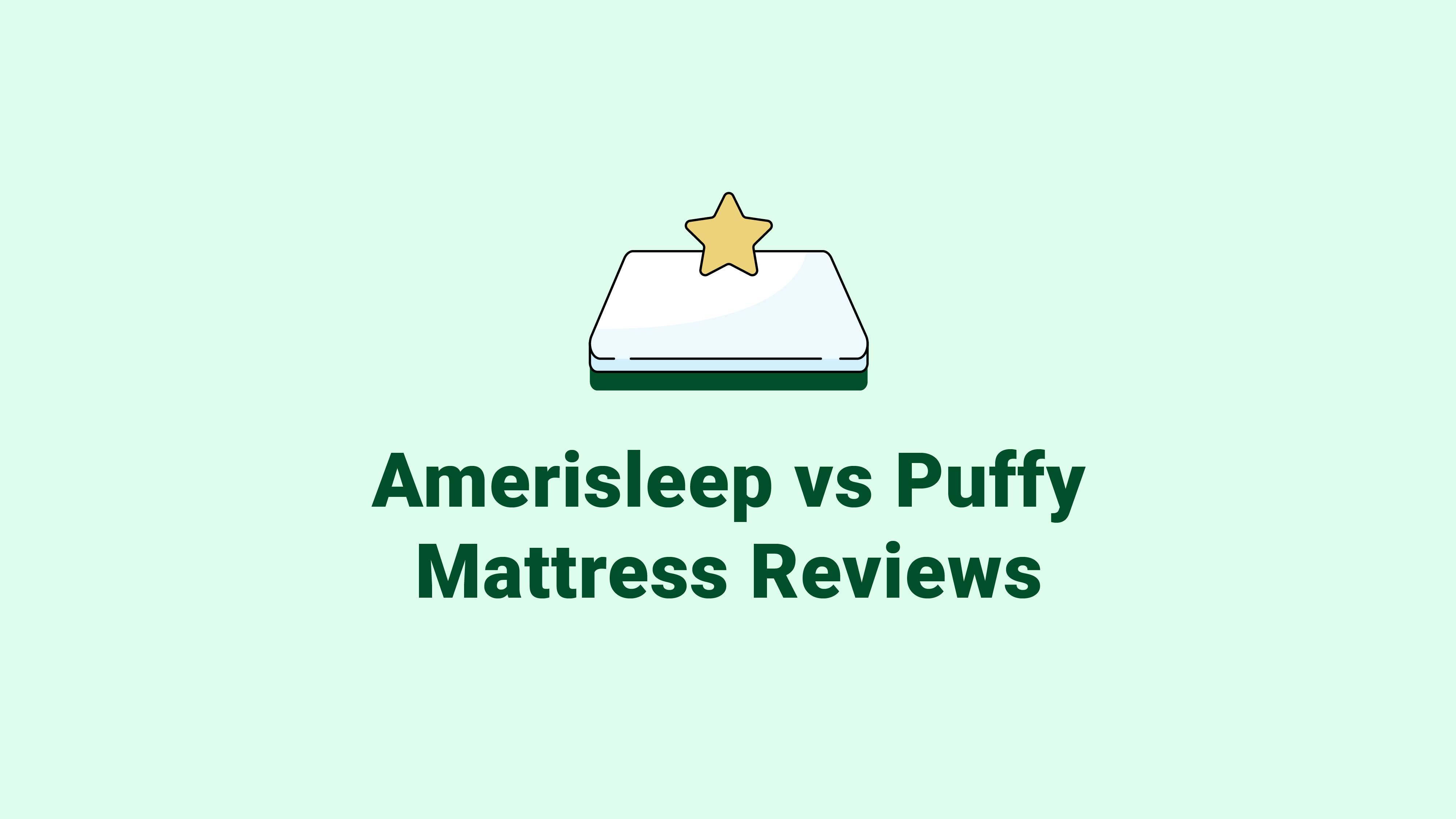 Amerisleep vs. Puffy Mattress Reviews