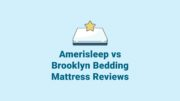 Amerisleep vs. Brooklyn Bedding Mattress Reviews