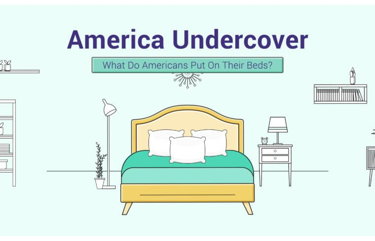 America Undercover: What Do Americans Put in Their Beds?