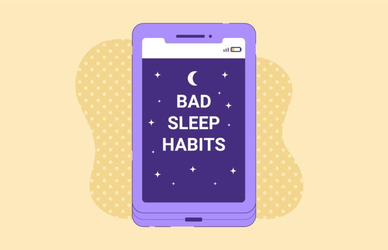 Avoid These Bad Sleep Habits For A Better Night's Sleep